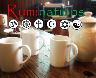 Ruminations Interfaith Week